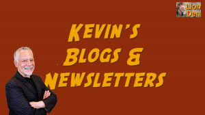 Kevin's blogs & newsletters