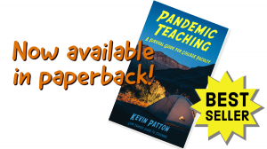 Cover of book Pandemic Teaching. Caption: Now available in paperback!