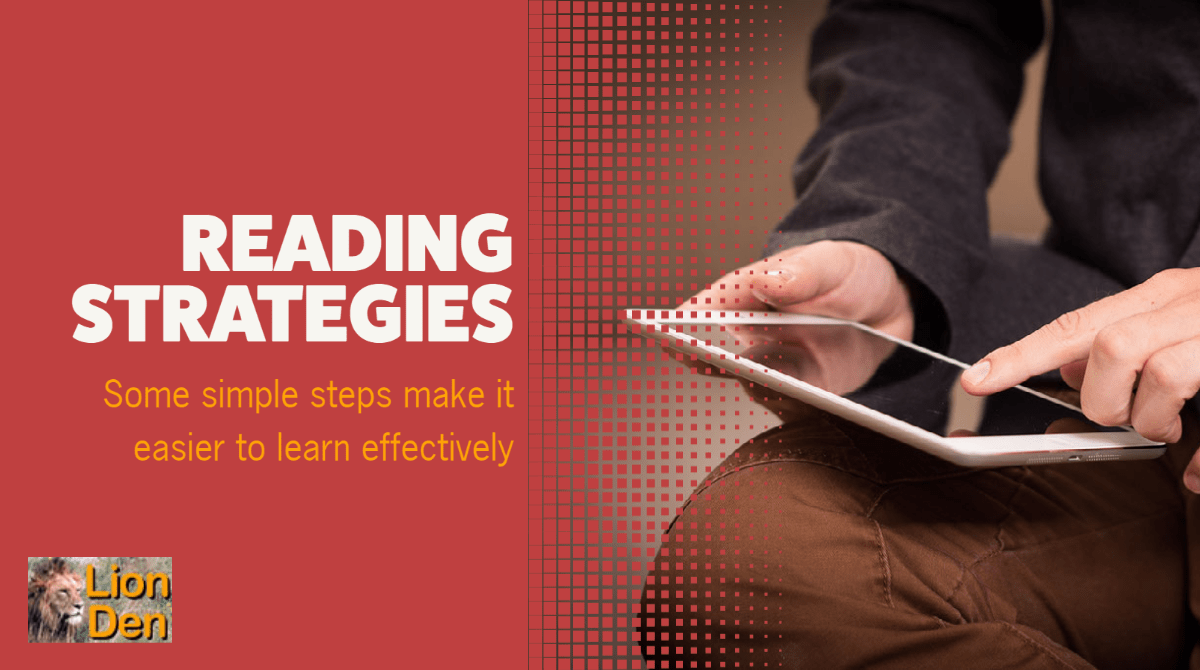 photo of person reading from tablet device with words: reading strategies, Some simple steps make it easier to learn effectively